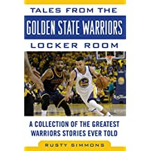 TALES FROM THE GOLDEN STATE WA (Tales from the Team)