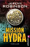 Mission Hydra: Thriller (Ein Delta-Team-Thriller, Band 1)