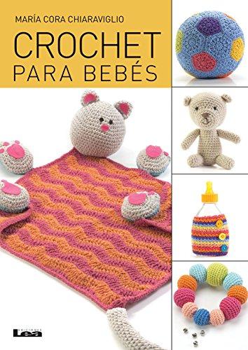 Crochet para bebés de [Chiaraviglio, María Cora]
