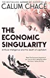 Artificial Intelligence Best Deals - The Economic Singularity: Artificial intelligence and the death of capitalism