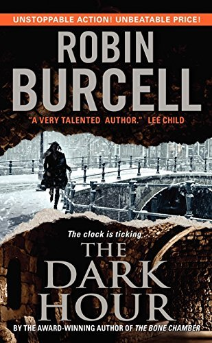 The Dark Hour (Sidney Fitzpatrick) by Robin Burcell (2012-11-27)