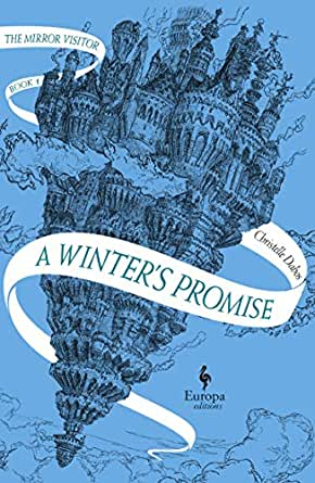 A Winter S Promise Book One Of The Mirror Visitor Quartet English Edition