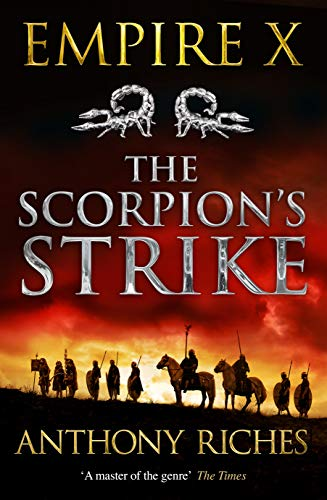 The Scorpion's Strike: Empire X (Empire series, Band 10) Centurion Band