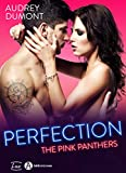 Perfection – The Pink Panthers