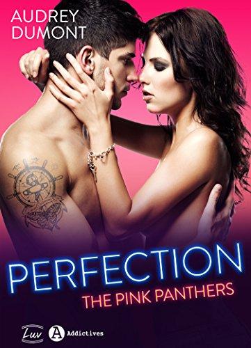 Perfection – The Pink Panthers par Audrey Dumont