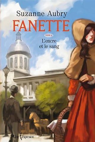 L Encre Et Le Sang - Fanette V. 04 l'Encre et le