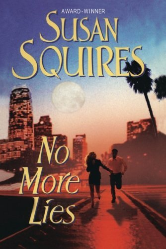 No More Lies by Susan Squires (2013-09-10)