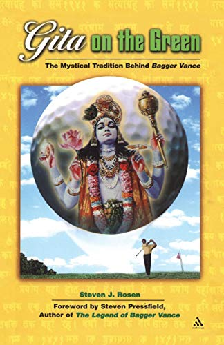Gita on the Green: The Mystical Tradition Behind Bagger Vance: The Mystical Tradition Behind Baggar Vance