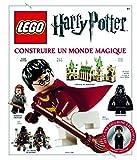 Lego Harry Potter, l'encyclopédie : Construire un monde magique...