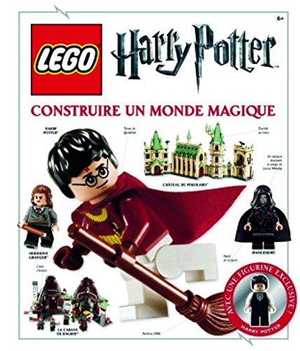 Lego Harry Potter, l'encyclopédie : Construir...
