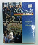 Treffpunkt Deutsch: A Student Centered Approach: An Introduction to German Language and Culture