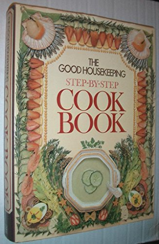 the-good-housekeeping-step-by-step-cook-book
