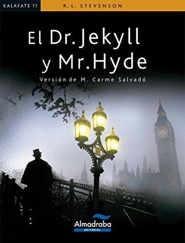 DR. JEKYLL Y MR. HYDE (Kalafate) por Robert Louis Stevenson