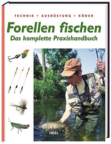 Preisvergleich Produktbild Forellen fischen: Das komplette Praxishandbuch