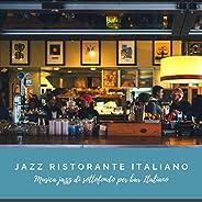 Musica Jazz di sottofondo per bar Italiano