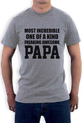Most Incredible One Of A Kind PAPA - Präsent für Papa T-Shirt Grau