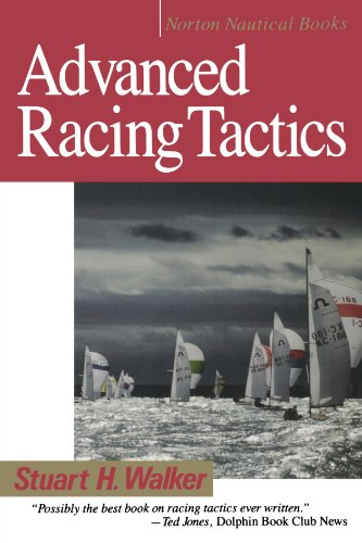 Advanved Racing Tactics (Norton Nautical Books) por Stuart H. Walker M.D.