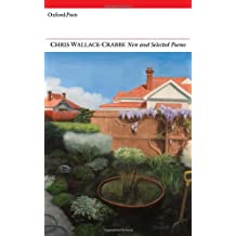 Chris Wallace-Crabbe New and Selected Poems