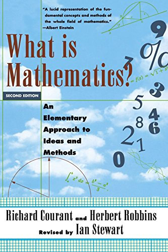 What Is Mathematics?: An Elementary Approach to Ideas and Methods (Oxford Paperbacks) by the late Richard Courant (5-Sep-1996) Paperback
