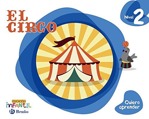 Quiero aprender Nivel 2 El circo - 9788469613832