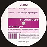 Mathias Schaffhäuser - Nice Morgen - Blaou Sounds - blaou no. 016