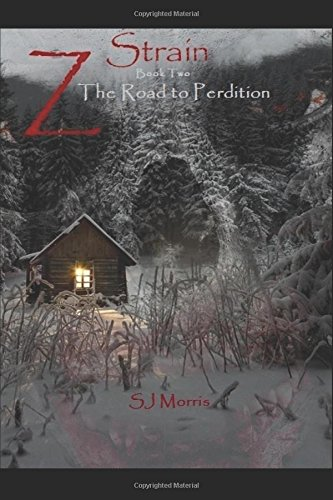 Z-Strain: Book Two - The Road to Perdition