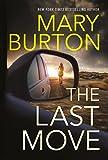 The Last Move by Mary Burton