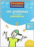 Vacaciónes Santillana, Cuaderno de Matemáticas, 5 Educación Primaria
