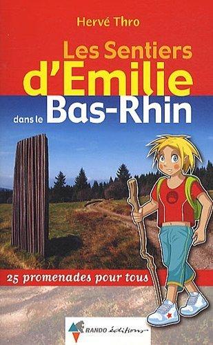 EMILIE DANS LE BAS-RHIN de HERVE THRO (2012) Broché