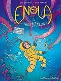 Enola et les animaux extraordinaires, Tome 3 : Le kraken qui avait mauvaise haleine
