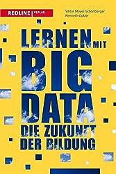 Lernen mit Big Data: Die Zukunft der Bildung