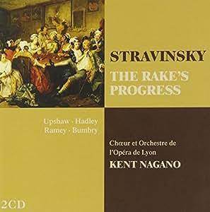 Stravinsky : The Rake's Progress