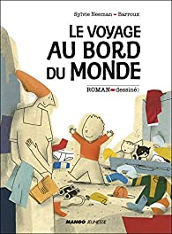 Roman dessiné : Le voyage au bord du monde par Sylvie Neeman