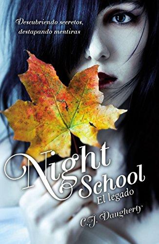 El legado (Night School 2) por C.J. Daugherty