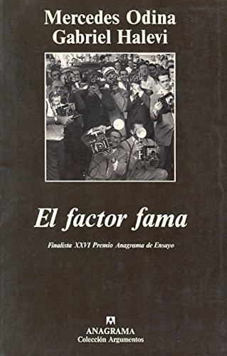 EL factor fama (Argumentos)