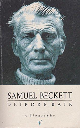 Samuel Beckett: A Biography (Vintage Lives) por Deirdre Bair
