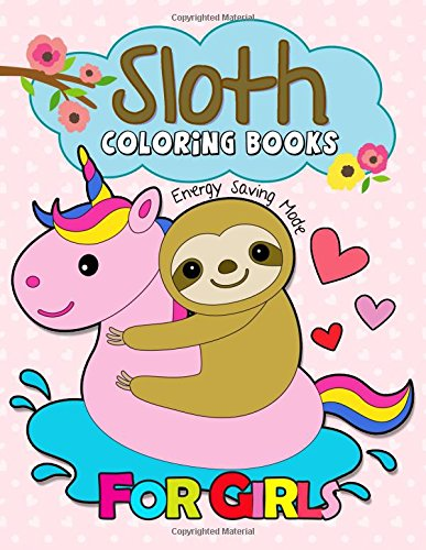 Sloth Coloring Book for Girls: Kawaii and Cute Sloth Design to color