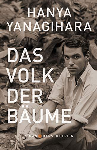 Buchseite und Rezensionen zu 'Das Volk der Bäume' von Hanya Yanagihara