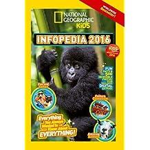 National Geographic Kids Infopedia 2016 (Infopedia )