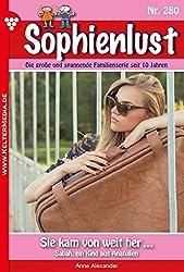 Sophienlust 280 – Familienroman: Sie kam von weit her ...