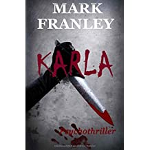 Karla: Psychothriller by Mark Franley (2013-09-21)