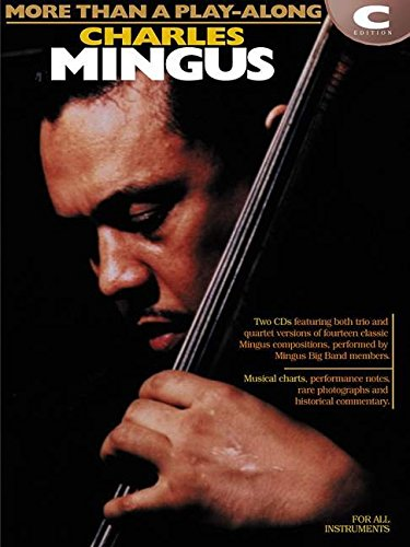 Charles mingus instruments en do+2cds (More Than a Play Along)