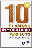 10: El Asesor Inmobiliario Perfecto