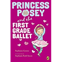 [(Princess Posey and the First Grade Ballet)] [By (author) Stephanie Greene ] published on (December, 2014)