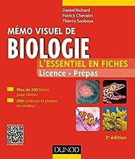Mémo visuel de biologie - 3e éd. - L'essentiel en fiches par Daniel Richard