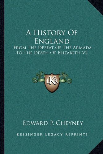A History of England: From the Defeat of the Armada to the Death of Elizabeth V2