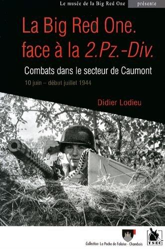 Big Red One face à la 2.Pz.-Div.: Combats dans le secteur de Caumont. 10 juin - début juillet 1944.