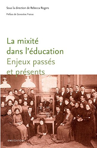 La mixité dans l'éducation: Enjeux passés et présents