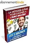 EURO MILLIONS (et LOTO) : LES 5 SECRE...