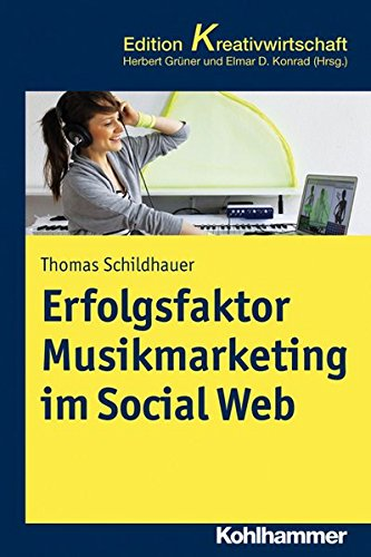 Erfolgsfaktor-Musikmarketing-im-Social-Web-Kohlhammer-Edition-Kreativwirtschaft